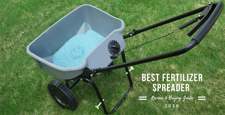Best-Fertilizer-Spreader-2018-Review-and-Buying-Guide