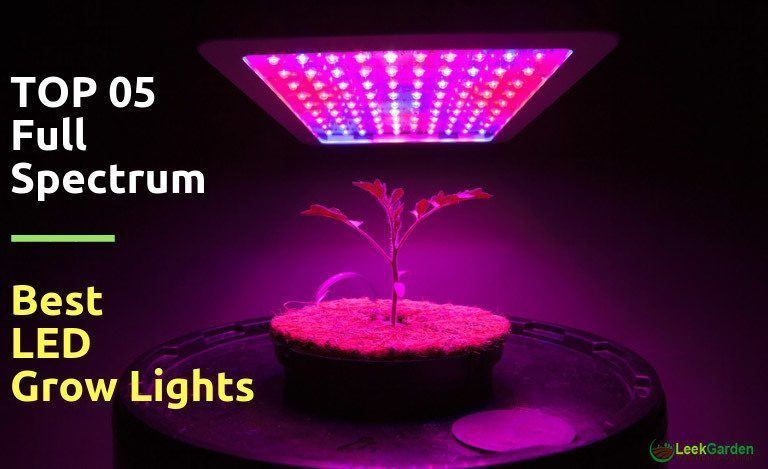 Best full spectrum led grow lights 2018