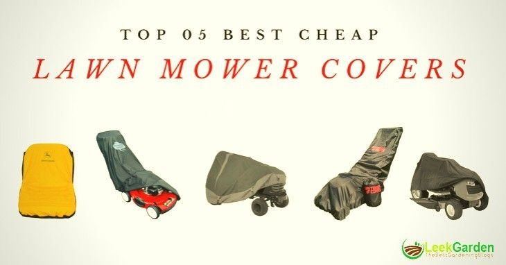 Best-Lawn-Mower-Cover-Reviews 2019