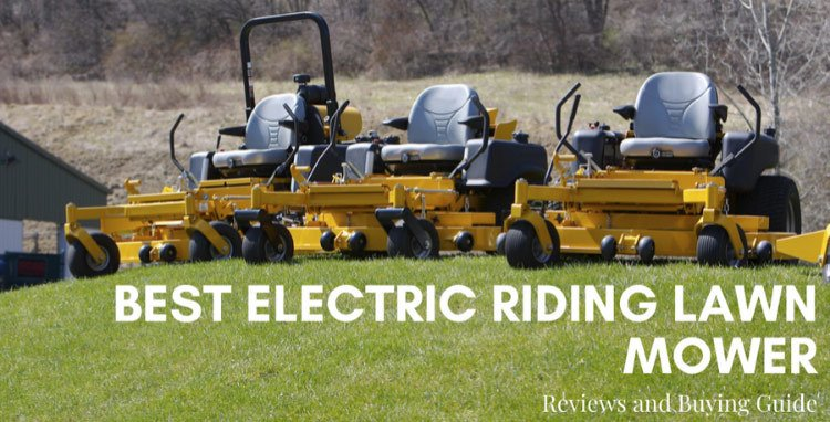 electric-riding-lawn-mower-reviews-2020