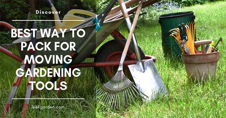 Best way to pack for moving gardening tools