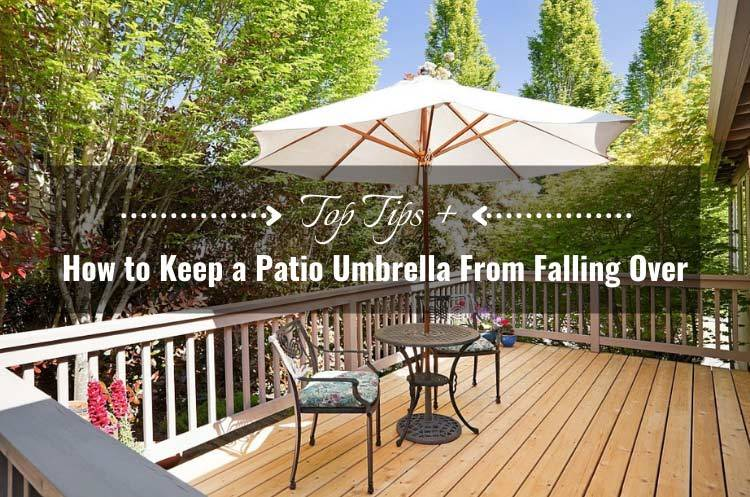 how-to-keep-a-patio-umbrella-from-falling-over